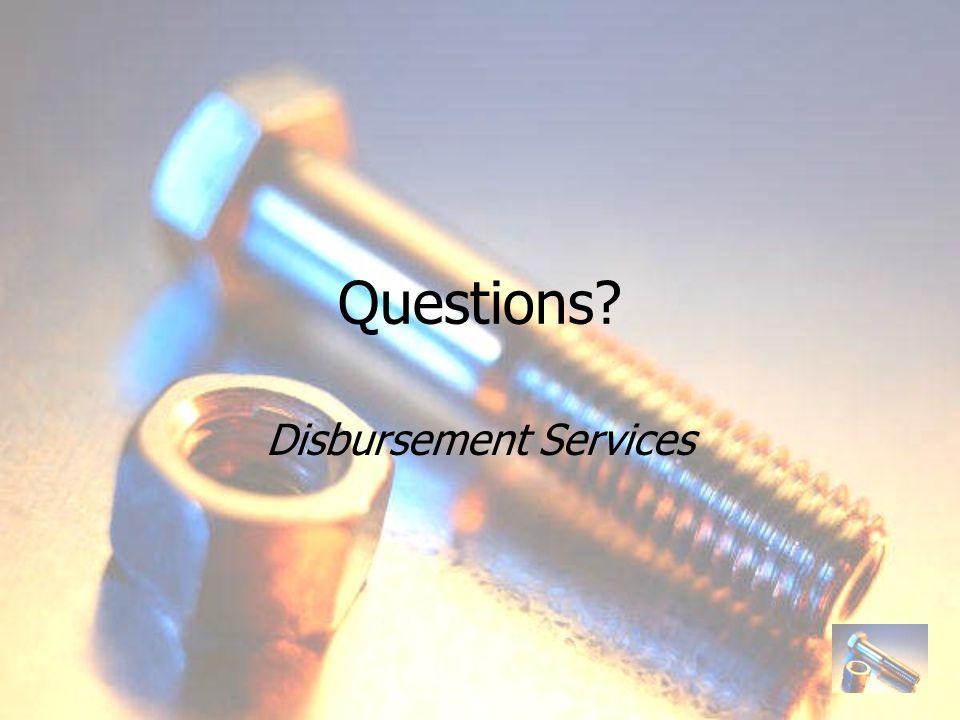 Questions Disbursement Services