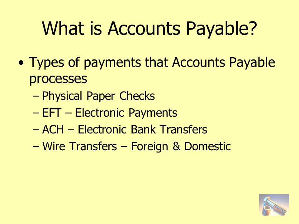 What is Accounts Payable.