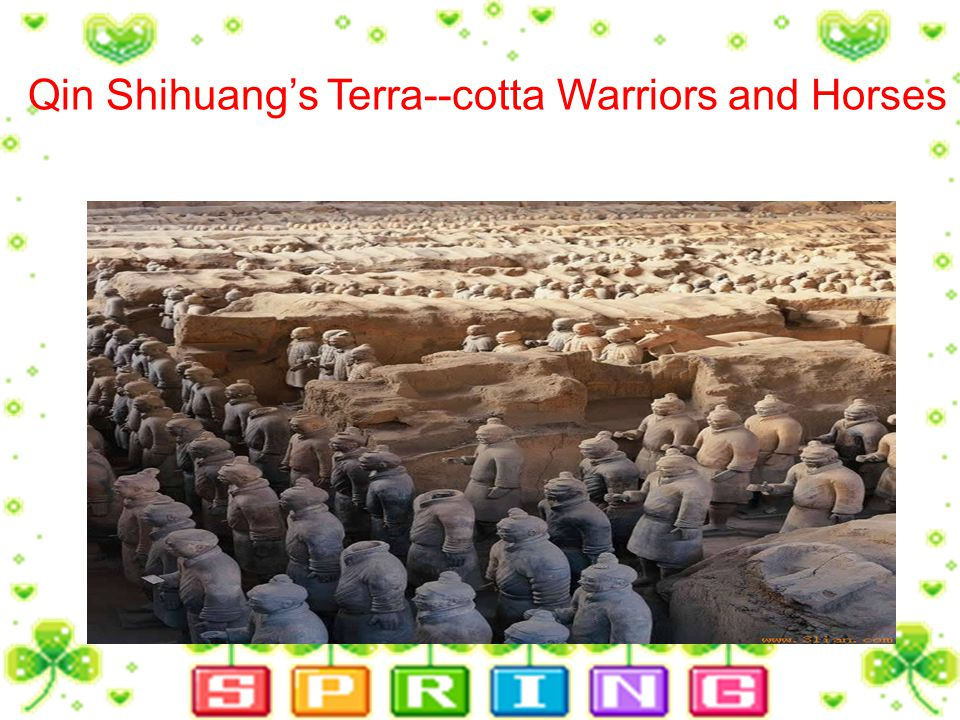 Qin Shihuangs Terra--cotta Warriors and Horses