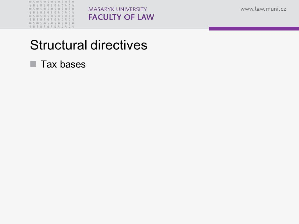 Structural directives Tax bases