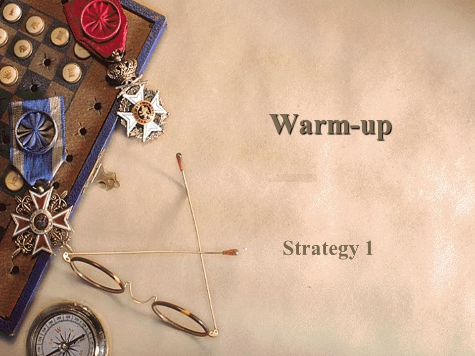 Warm-up Strategy 1