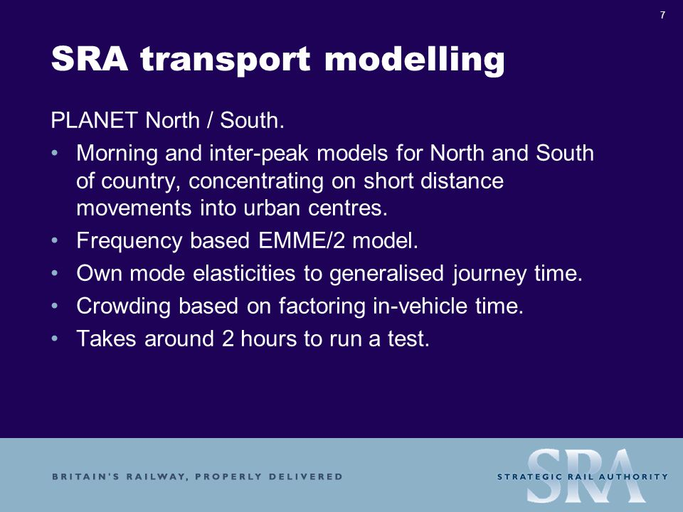 7 SRA transport modelling PLANET North / South.