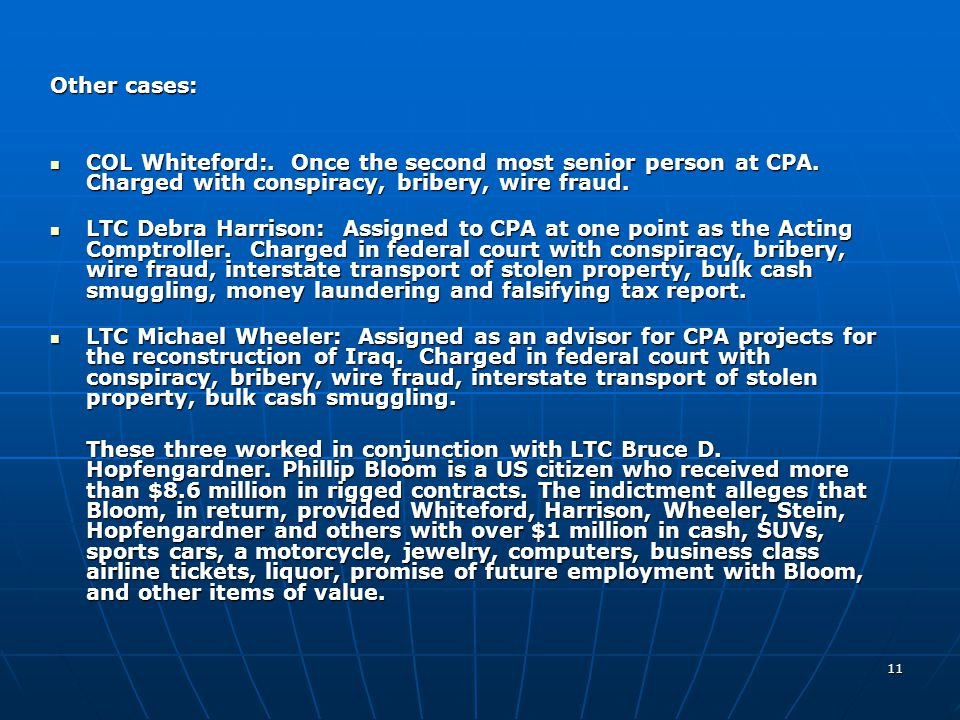 Other unassociated cases: LTC Guiterrez: Assigned to ASG-KU as Director of Logistics. Offered to disclose procurement –sensitive information to an emp