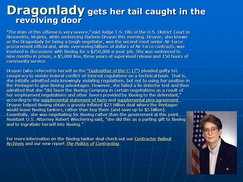 Dragonlady gets her tail caught in the revolving door The stain of this offense is very severe, said Judge T.S.