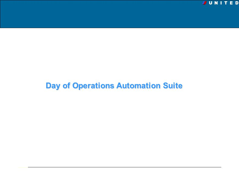 Day of Operations Automation Suite
