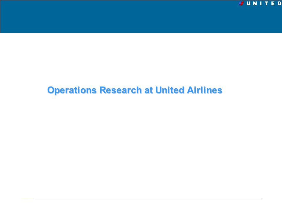 Operations Research at United Airlines