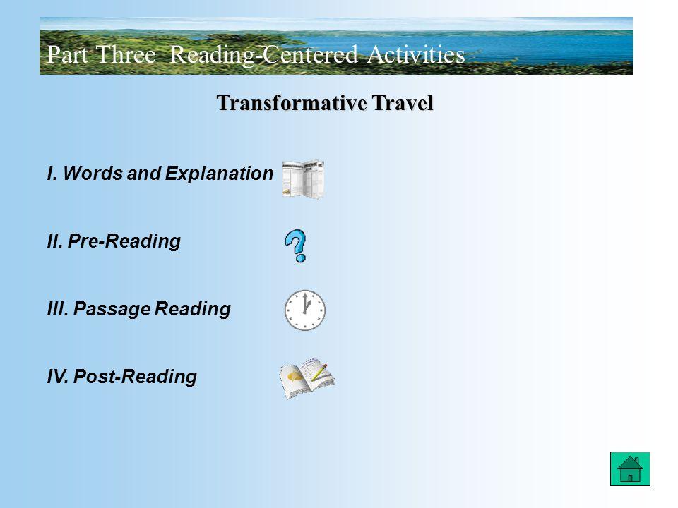 Part Three Reading-Centered Activities Transformative Travel I.