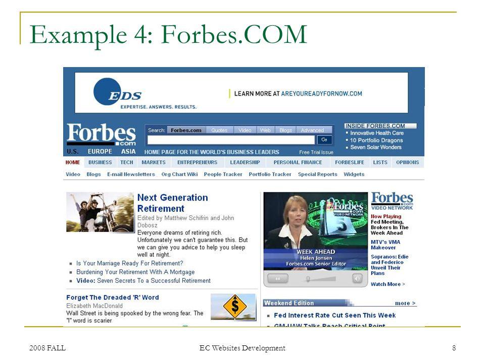 2008 FALL EC Websites Development 8 Example 4: Forbes.COM