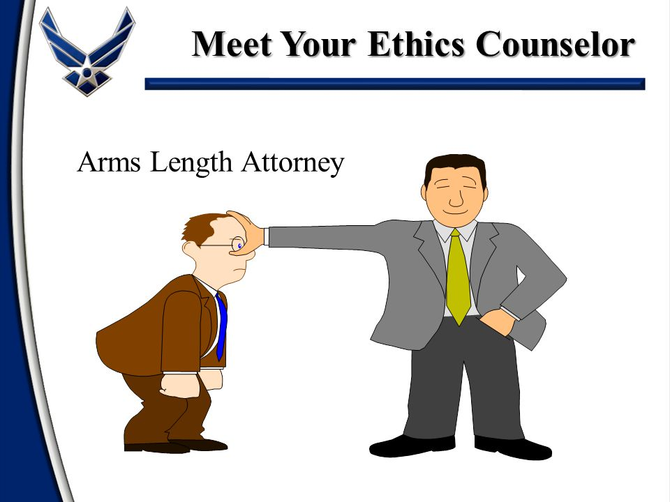 Arms Length Attorney Meet Your Ethics Counselor