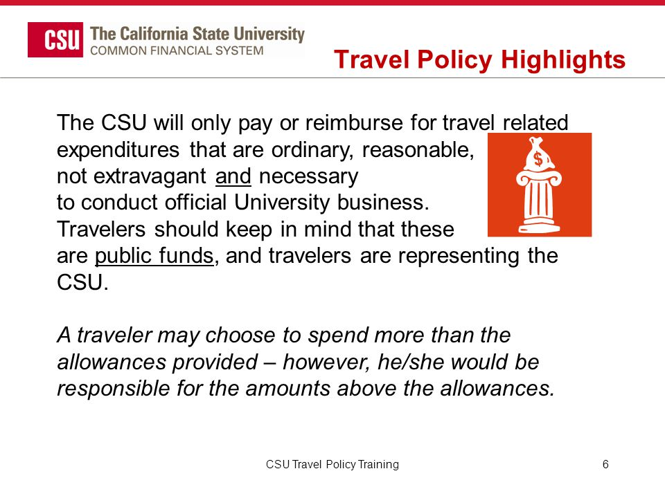 CSU Travel Procedures Transportation Using Rental Cars… A compact, economy or intermediate class vehicle should be requested unless these sizes are not adequate for the purpose of the trip.