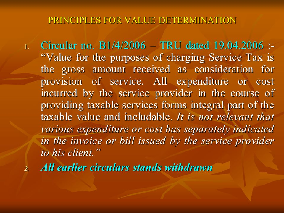 PRINCIPLES FOR VALUE DETERMINATION 1. Circular no.