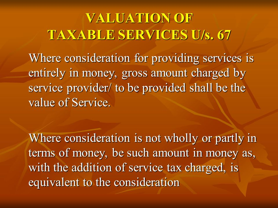 VALUATION OF SERVICES – TO INCLUDE (i) The commission or brokerage charged by a broker on the sale or purchase of securities including the commission or brokerage paid by the stock-broker to any sub-broker; (ii) The adjustments made by the telegraph authority from any deposits made by the subscriber at the time of application for telephone connection or pager or facsimile or telegraph or telex or for leased circuit; (iii) The amount of premium charged by the insurer from the policy holder; (iv) The commission received by the air travel agent from the airline; (v) The commission, fee or any other sum received by an actuary, or intermediary or insurance intermediary or insurance agent from the insurer; (vi) The reimbursement received by the authorised service station, from manufacturer for carrying out any service of any motor car, light motor vehicle or two wheeled motor vehicle manufactured by such manufacturer; (vii) The commission or any amount received by the rail travel agent from the Railways or the customer;