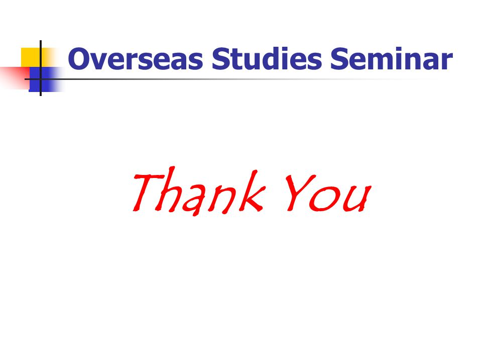Overseas Studies Seminar Thank You