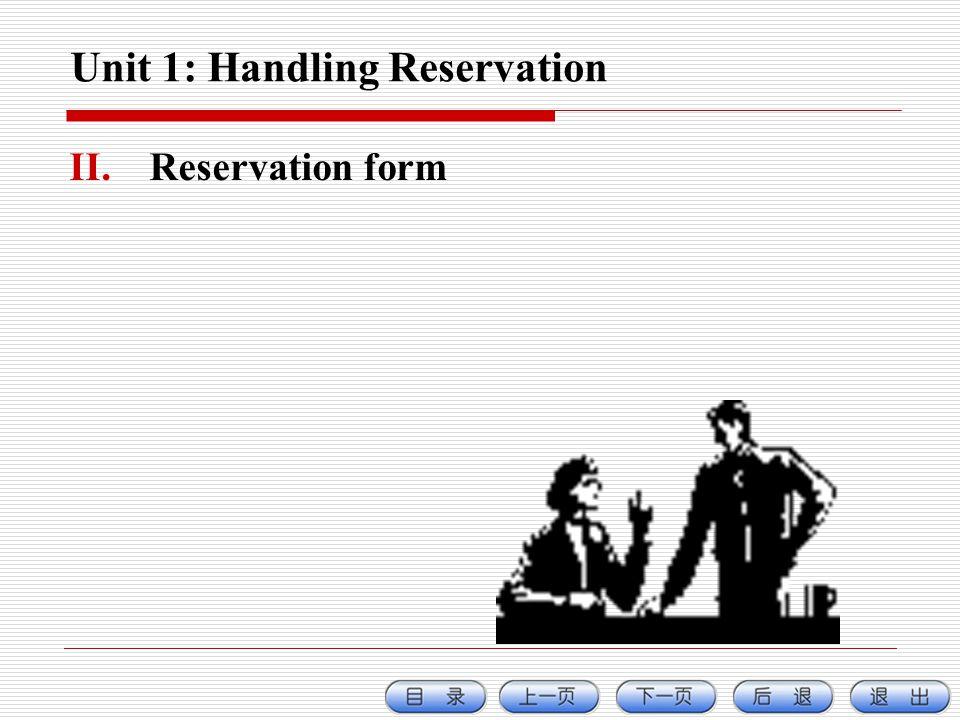 Unit 1: Handling Reservation II.Reservation form