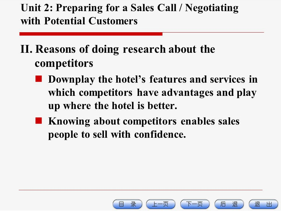 Unit 2: Preparing for a Sales Call / Negotiating with Potential Customers II.