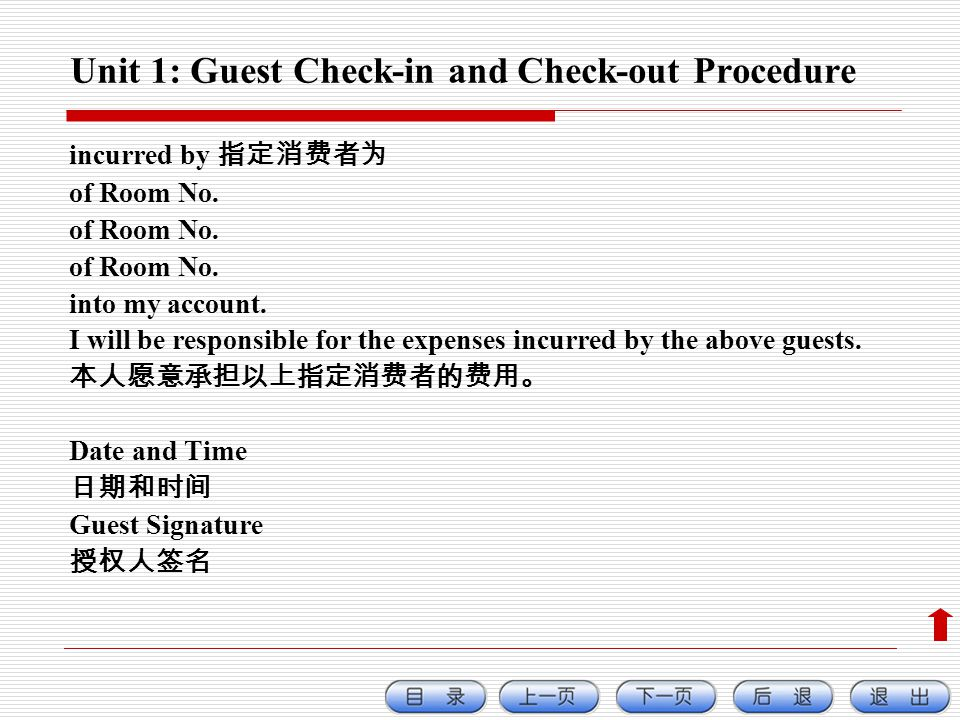Unit 1: Guest Check-in and Check-out Procedure incurred by of Room No.