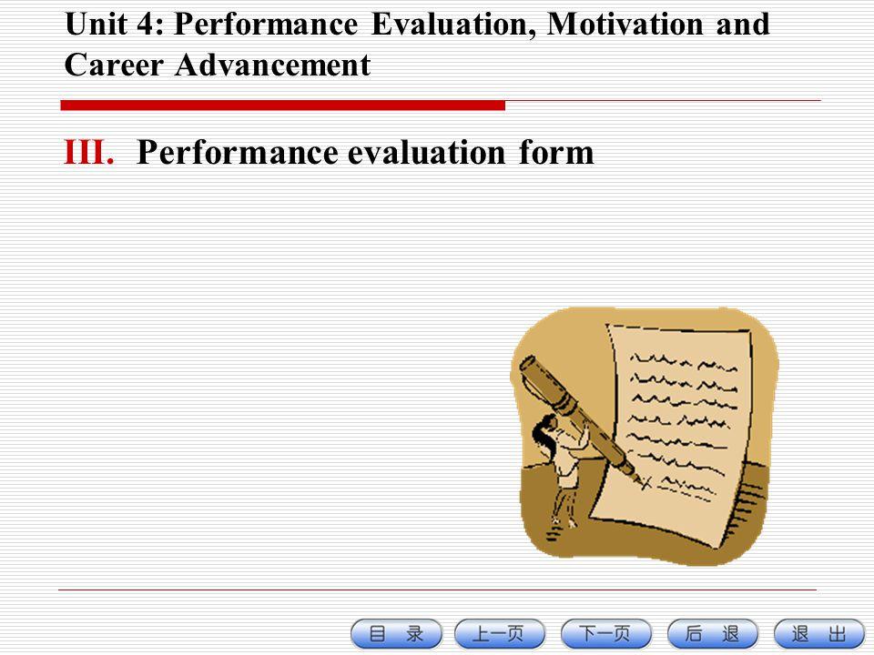 Unit 4: Performance Evaluation, Motivation and Career Advancement III.Performance evaluation form