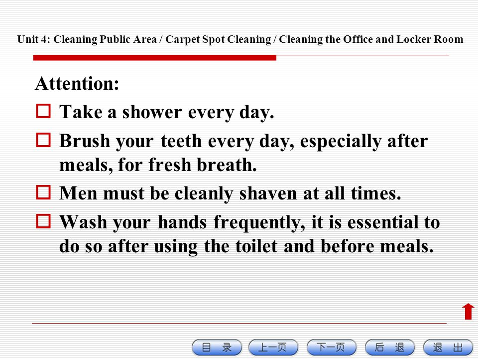 Attention: Take a shower every day.