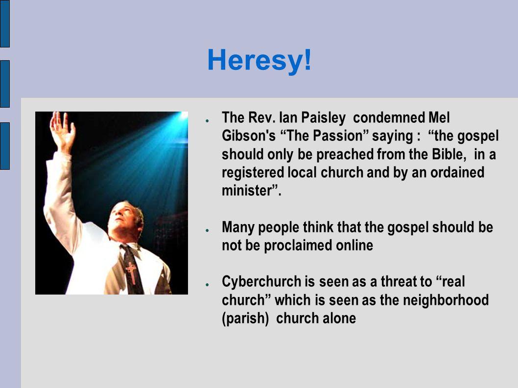 Heresy. The Rev.