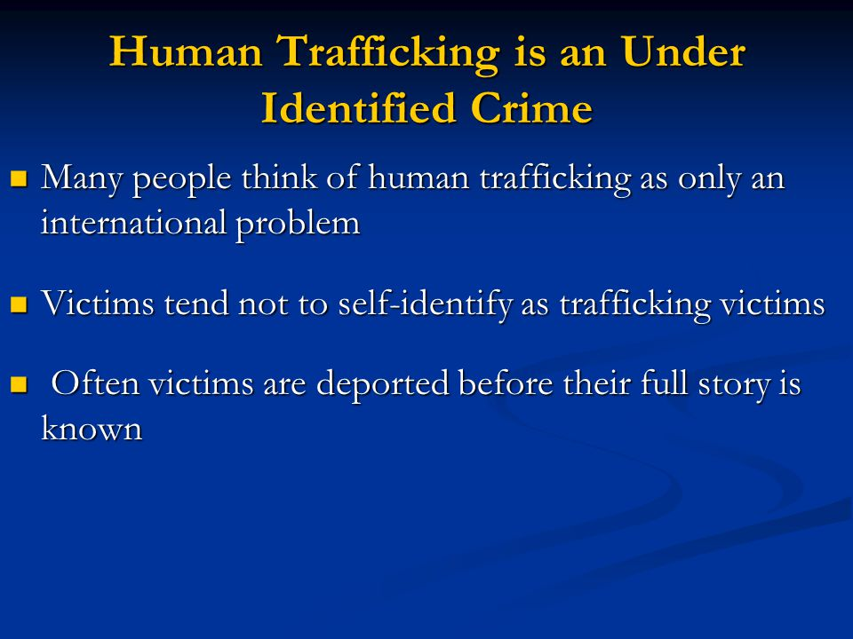 Human Trafficking Defined The term severe forms of trafficking in persons means: (A) sex trafficking in which a commercial sex act is induced by force, fraud, or coercion, (A) sex trafficking in which a commercial sex act is induced by force, fraud, or coercion, OR in which the person induced to perform such act has not attained 18 years of age; or (B) the recruitment, harboring, transportation, provision, or obtaining of a person for labor or services, through the use of force, fraud, or coercion for the purpose of subjection to involuntary servitude, peonage, debt bondage, or slavery.