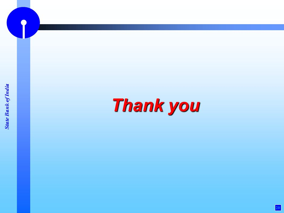 State Bank of India 20 Thank you