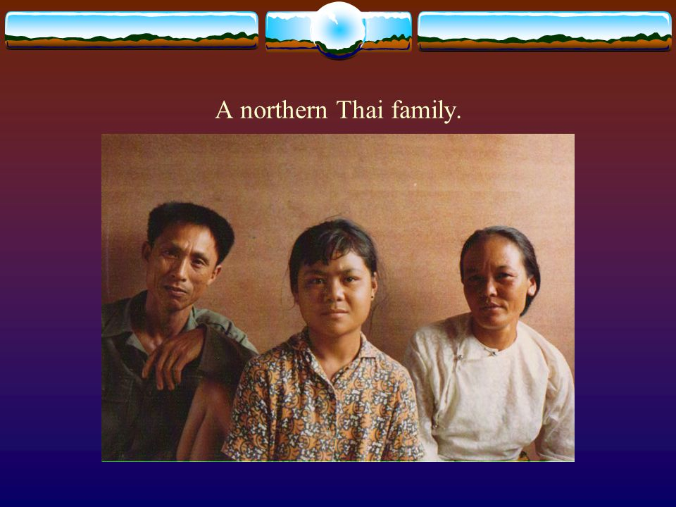 A northern Thai family.