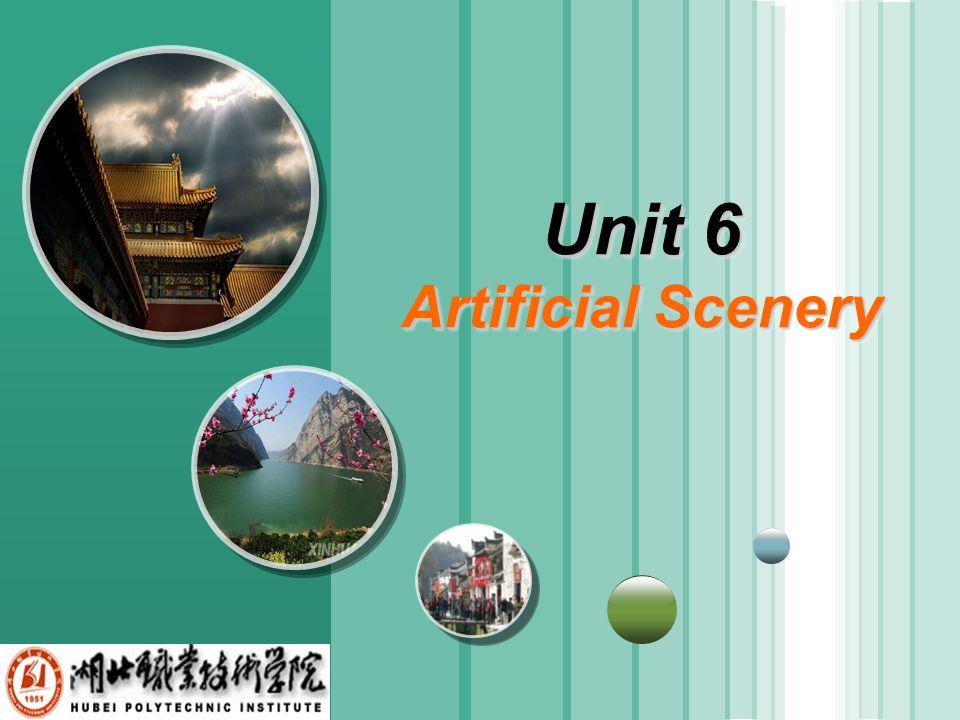 www.themegallery.com LOGO Unit 6 Artificial Scenery