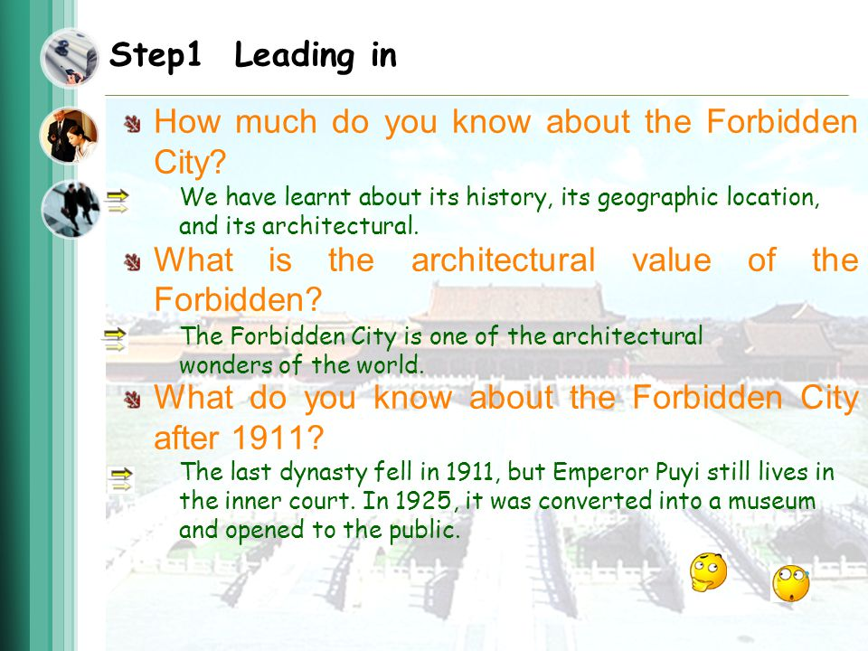 Step1 Leading in How much do you know about the Forbidden City.