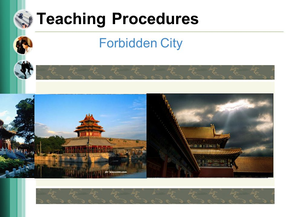 Teaching Procedures Forbidden City