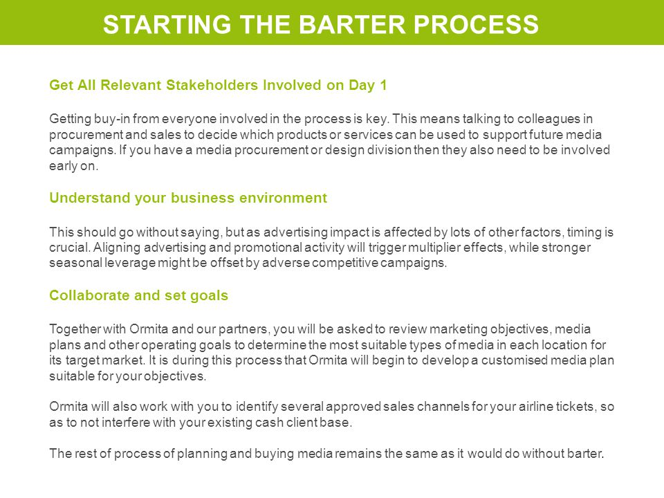 Get All Relevant Stakeholders Involved on Day 1 Getting buy-in from everyone involved in the process is key.