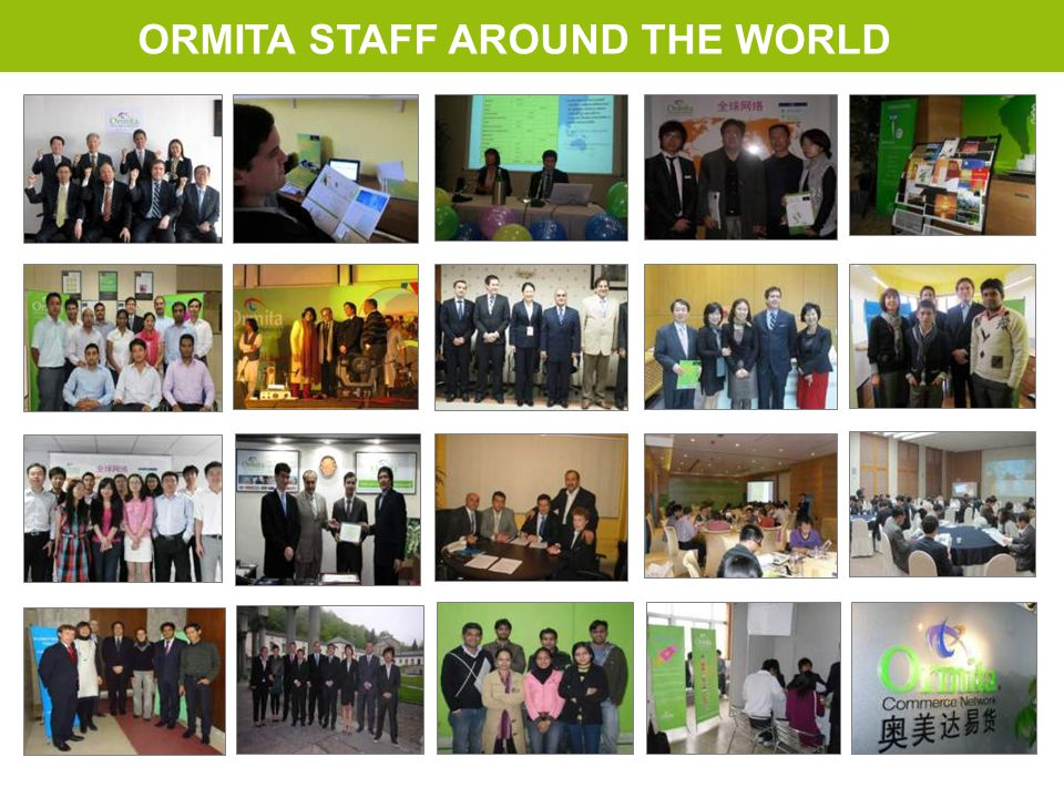 ORMITA STAFF AROUND THE WORLD