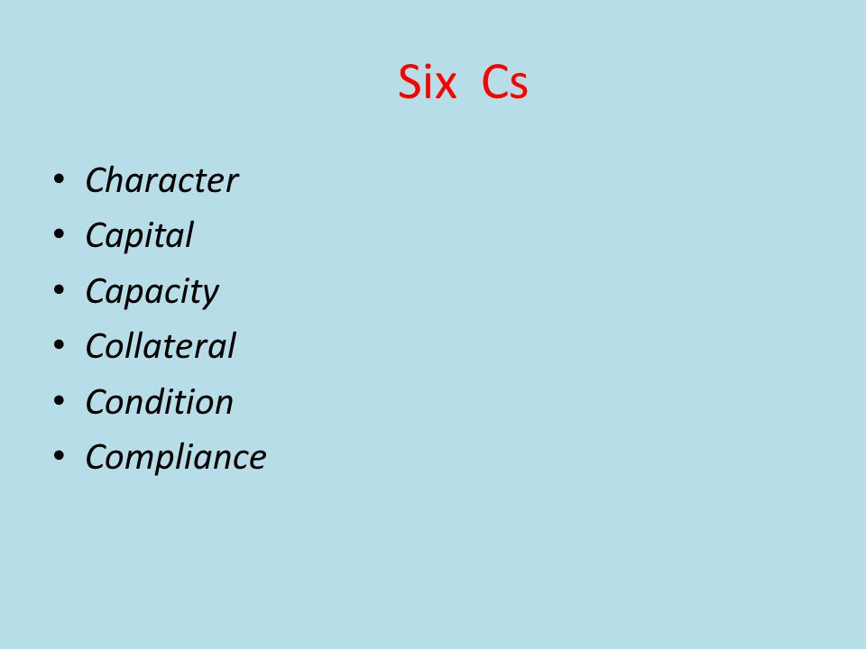 Six Cs Character Capital Capacity Collateral Condition Compliance