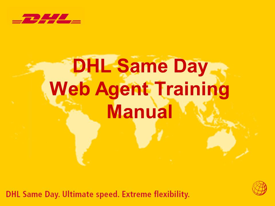 DHL Same Day Web Agent Training Manual
