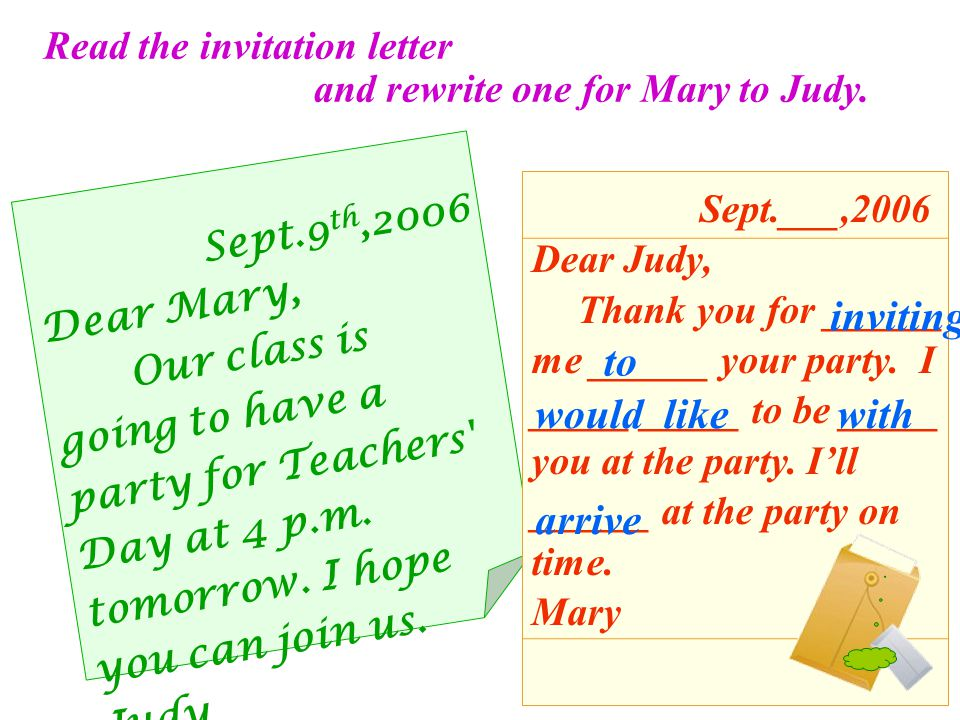 Read the invitation letter and rewrite one for Mary to Judy.