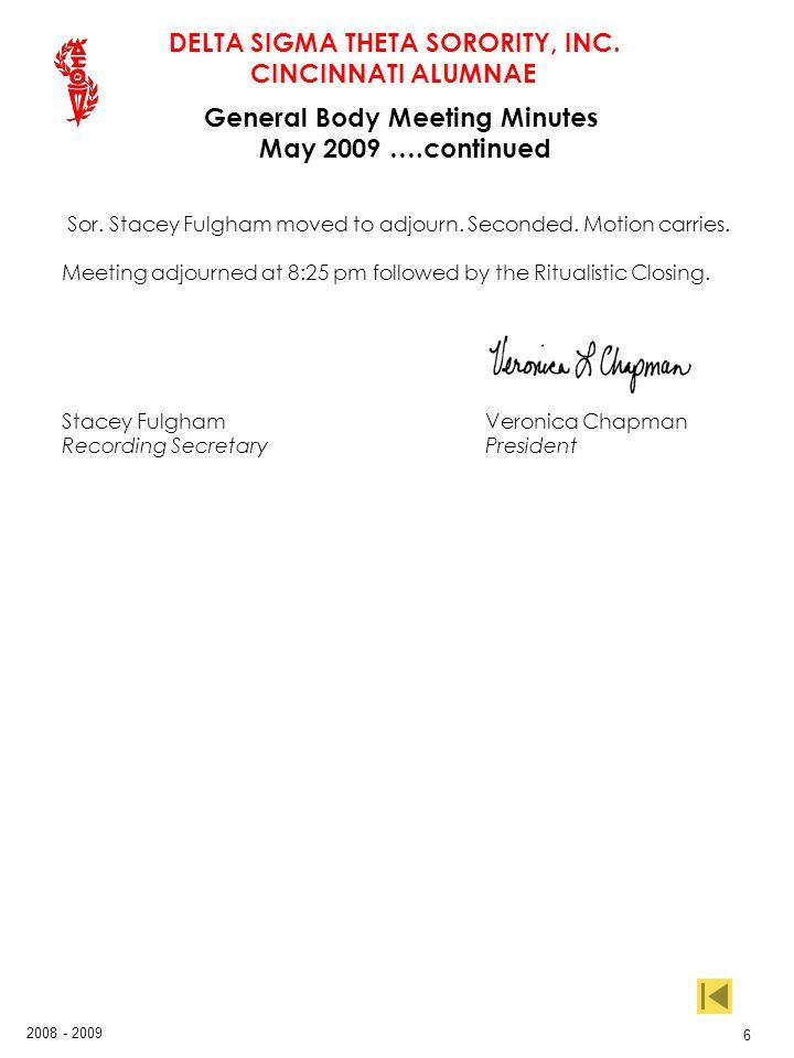 DELTA SIGMA THETA SORORITY, INC. CINCINNATI ALUMNAE 2008 - 2009 27 Treasurers Report ….continued