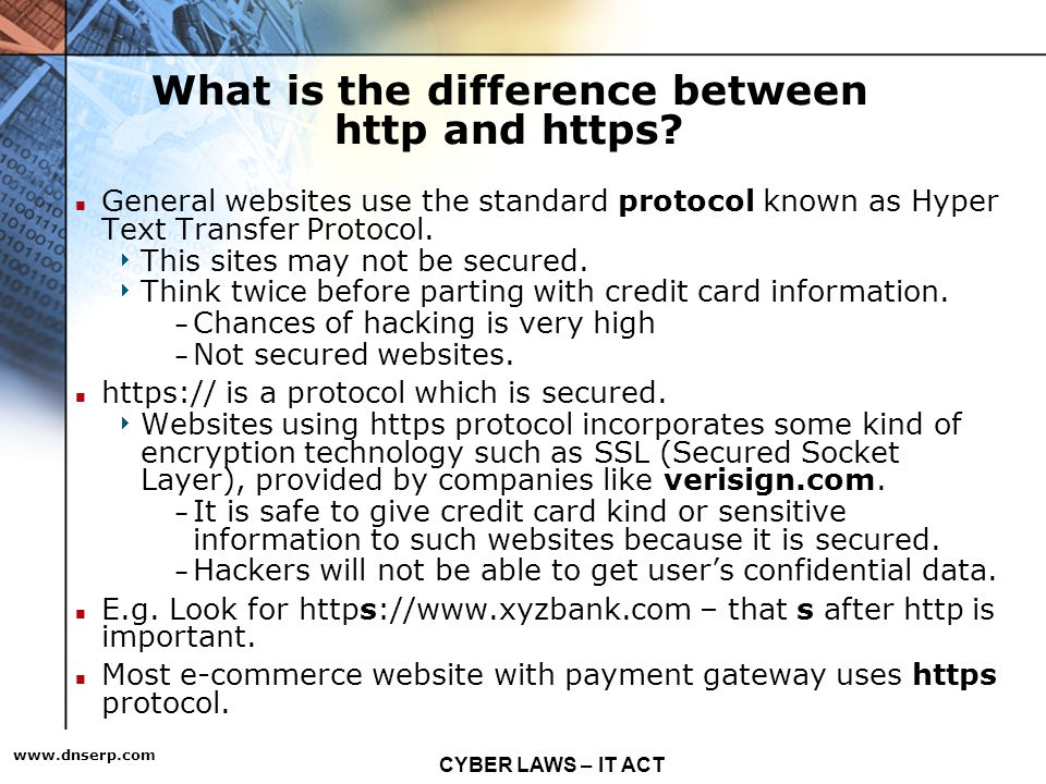 CYBER LAWS – IT ACT   What is the difference between http and https.