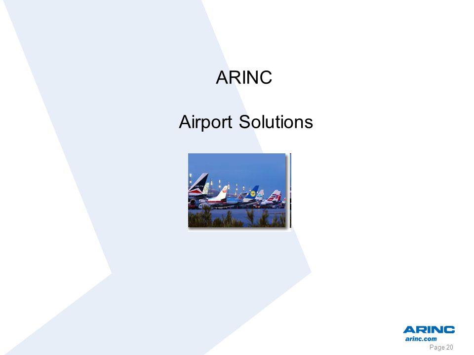Page 20 ARINC Airport Solutions