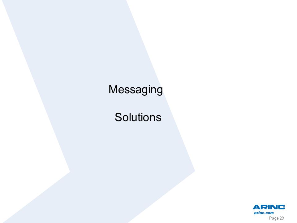 Page 29 Messaging Solutions