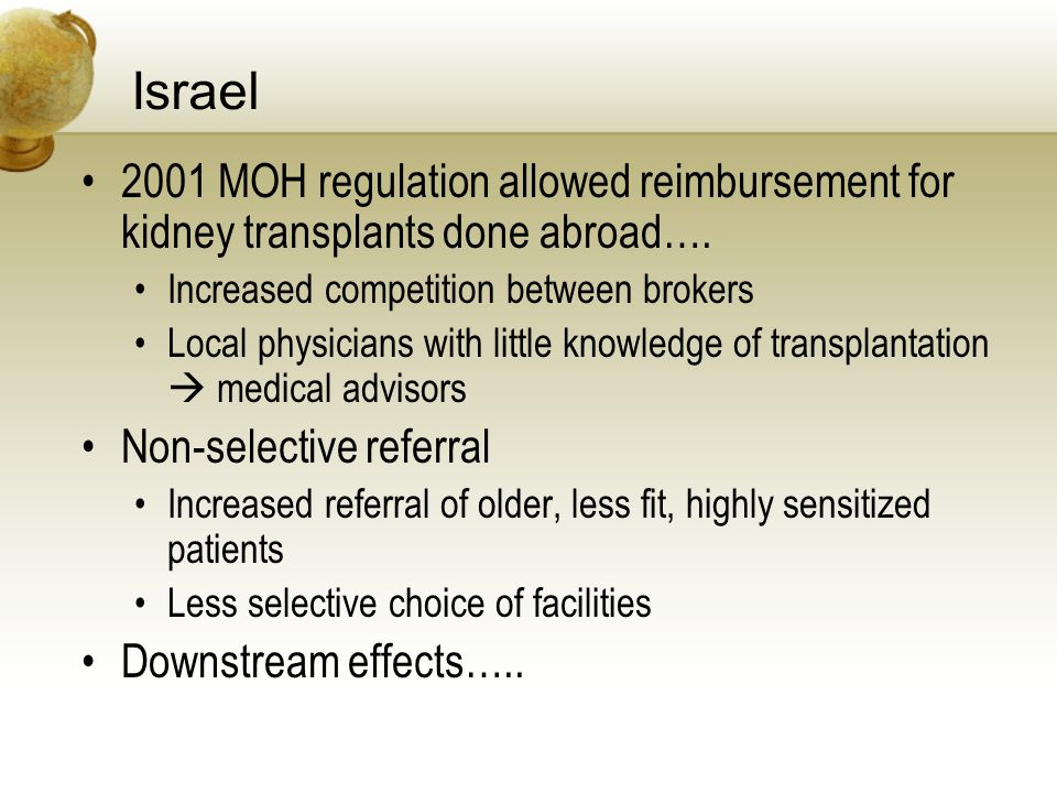 Israel 2001 MOH regulation allowed reimbursement for kidney transplants done abroad….