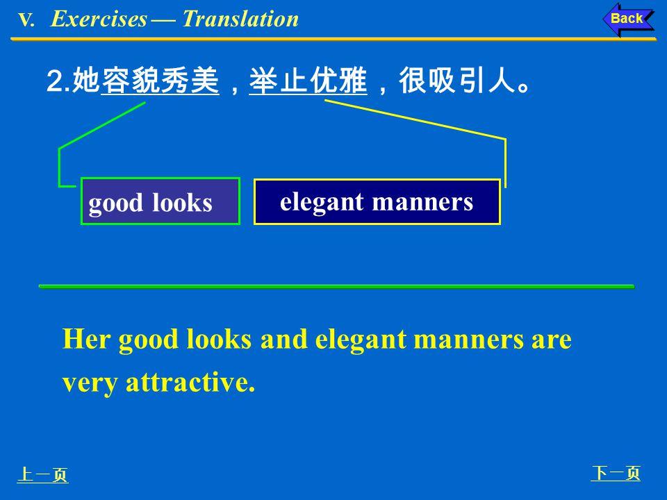 V. Exercises Translation Ex. IX, p. 157 2 : Ex. IX, p. 157 IX. Translate the following into English. She was very guilty about having misunderstood he