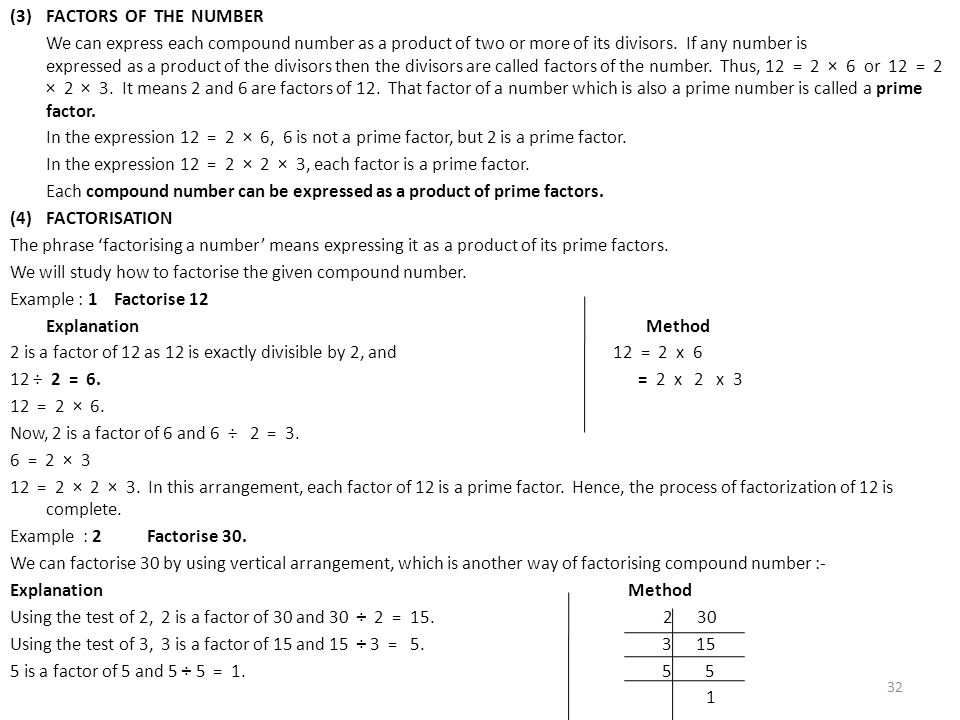 (3)FACTORS OF THE NUMBER We can express each compound number as a product of two or more of its divisors. If any number is expressed as a product of t