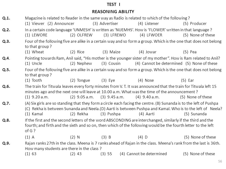 TEST I REASONING ABILITY Q.1.Magazine is related to Reader in the same way as Radio is related to which of the following ? (1) Viewer(2) Announcer(3)
