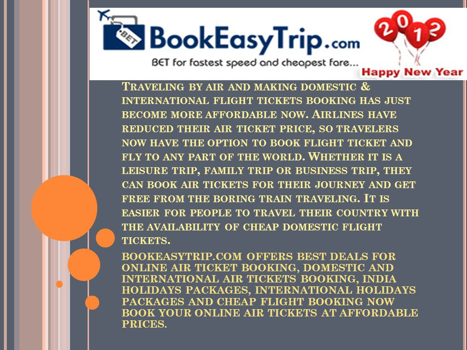 Easy Trip Planners Pvt.Ltd (Bookeasytrip.com ) is India s leading full-service travel company, we provide broad category for various travel solutions for leisure trips, attractive holidays packages etc.
