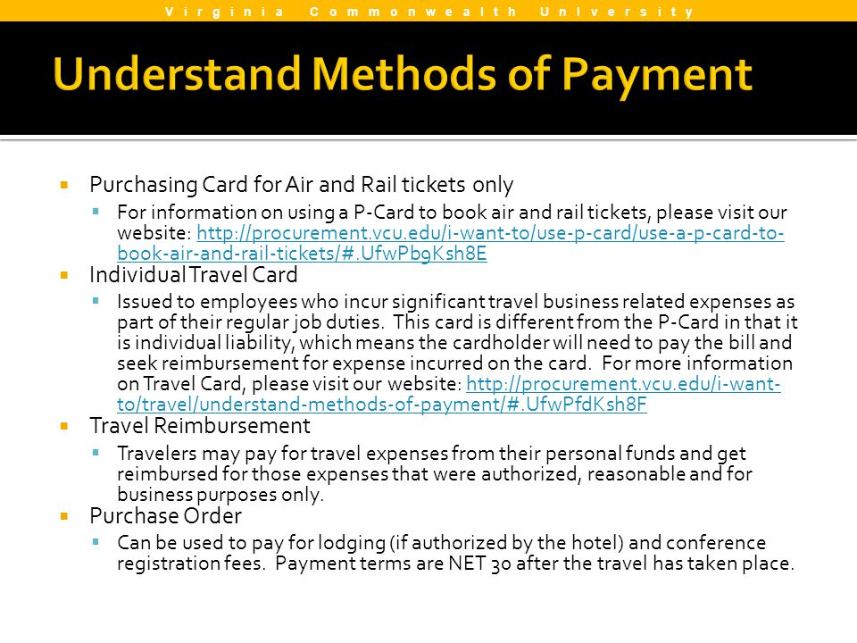 Purchasing Card for Air and Rail tickets only For information on using a P-Card to book air and rail tickets, please visit our website: http://procure