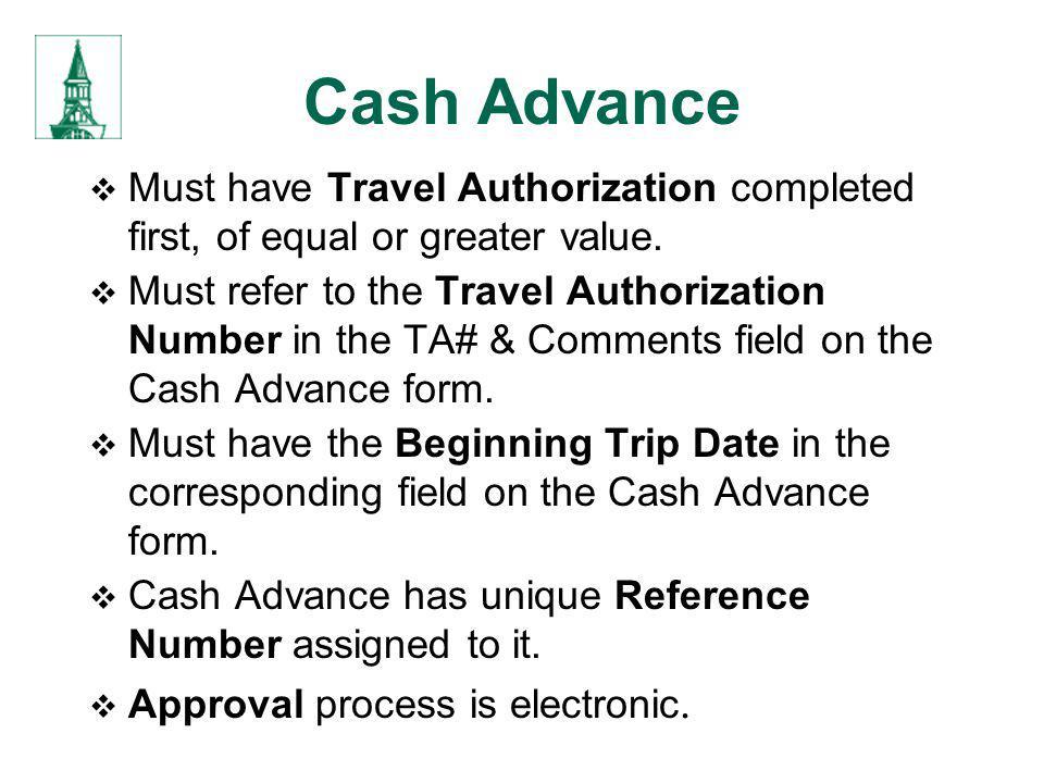 Cash Advance Traveler determines amount of Cash Advance.