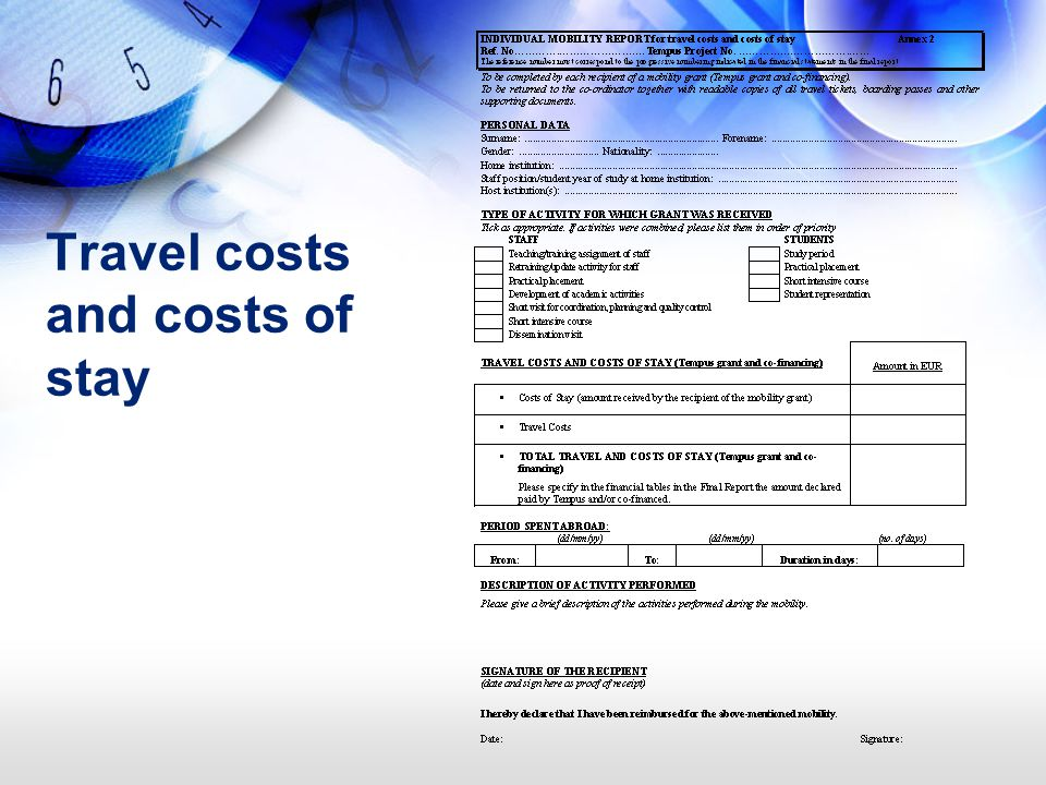 Travel costs and costs of stay