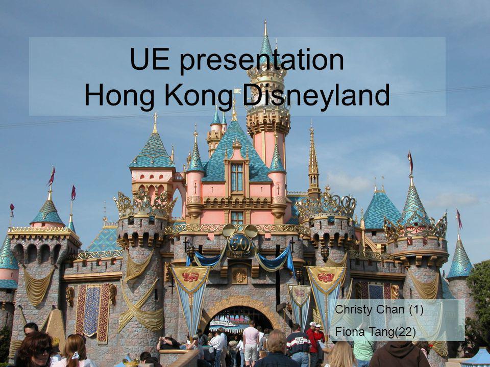 UE presentation Hong Kong Disneyland Christy Chan (1) Fiona Tang(22)