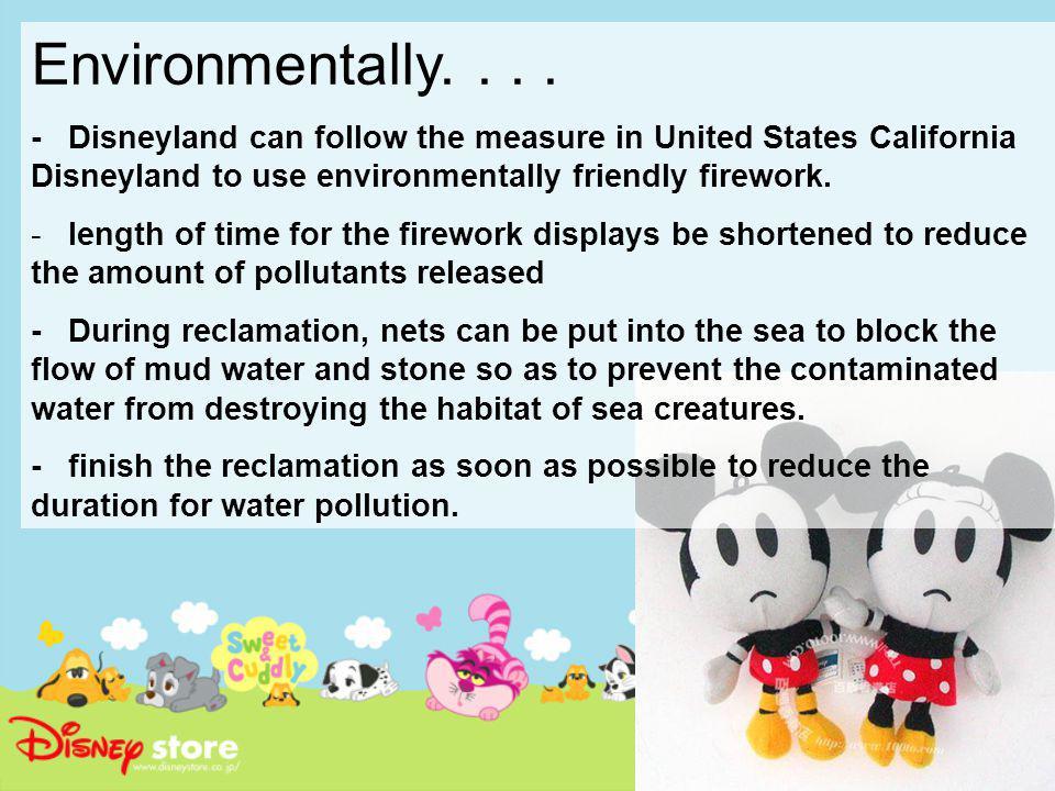 Environmentally....