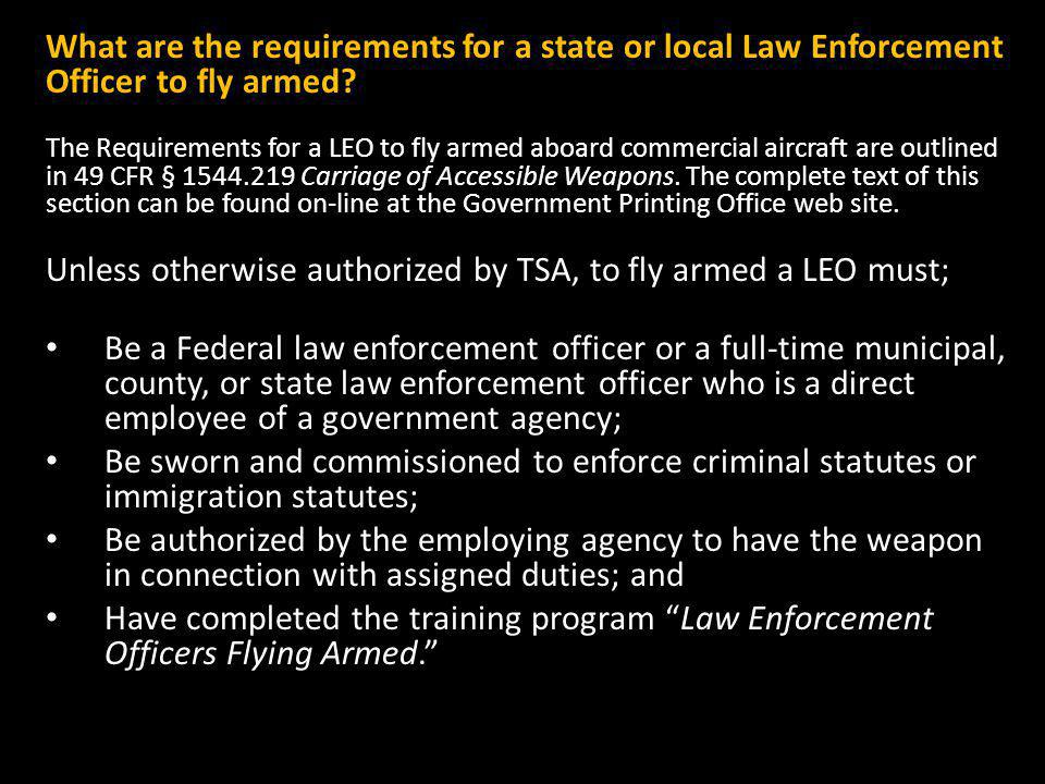 What are the requirements for a state or local Law Enforcement Officer to fly armed.