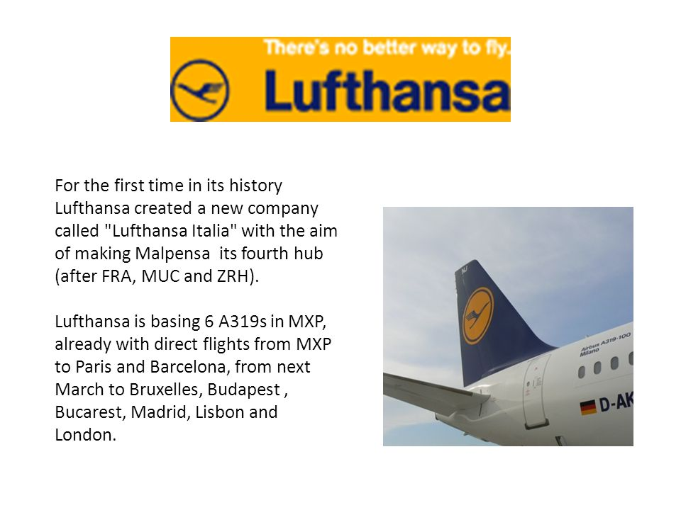 For the first time in its history Lufthansa created a new company called